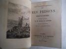 Mes prisons  Traduction et notices par M Antoine de LATOUR. . PELLICO Silvio