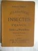 Atlas de poche des insectes de France utiles ou nuisibles.. DONGE Ernest