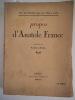 propos d'Anatole France  . Anatole France