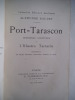 Port Tarascon dernières aventures illustrées de l'illustre Tartarin. DAUDET Alphonse