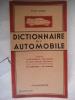 Dictionnaire de l'automobile,son emploi pratique,achat, usage entretien.400 rubriques,190 schémas,. GUERBER Roger