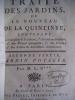 Traité des jardins ou le nouveau de La Quintinye contenant la description 1-des arbres fruitiers,2-des plantes potagères,3- des fleurs,4-des ...