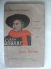 Aristide Bruant.Le chansonnier populaire.. MENETIER Oscar / STEINLEN