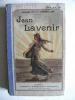 Jean LAVENIR. PETIT Edouard LAMY Georges