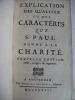 Explication des qualitez ou des caractères que St Paul donne à la charité.. DUGUET Jacques Joseph.
