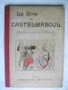 Le Sire de Castelmaboul.. METIVET Lucien