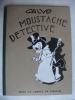 Moustache et Trottinette-Moustache détective   . CALVO