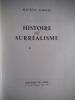 Histoire du Surréalisme . NADEAU Maurice