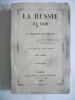 La Russie en 1839. CUSTINE Marquis de