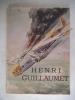 Henri GUILLAUMET . TESSIER Roland