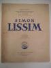 SIMON LISSIM . COGNIAT Raymond, Georges Lechevallier-Chevignard, Louis Réau