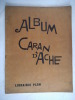 Album Caran d'Ache. CARAN d'ACHE