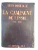 La campagne de Russie 1914-1945 . DEGRELLE Léon