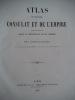 Atlas du Consulat et l'Empire . THIERS Adolphe