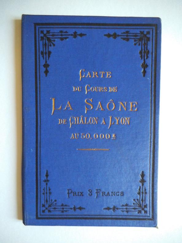 carte du cours de Saône de Chalons à Lyon . VUILLAUME  R.
