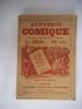 Almanach comique, pittoresque, drôlatique et charivarique pour 1900.. Collectif