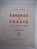 Savanes et forêts . SOUBRIER Jacques