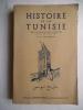 Histoire de la TUNISIE. PELLEGRIN Arthur