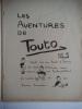 Les aventures TOUTO . anonyme