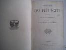 Histoire du plébiscite . ERCKMANN CHATRIAN.