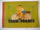 Le tour de France de Dédé. Anonyme