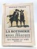 La rôtisserie de la Reine Pédauque. FRANCE, Anatole