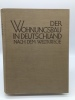 Der Wohnungsbau in Deutschland nach dem Weltkriege. GUT, Albert