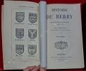 Histoire du Berry, depuis les temps les plus anciens jusqu'en 1789. RAYNAL (Louis)