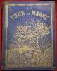 Le tour de Marne, décrit et photographié (...). LA BEDOLLIERE (Emile de)