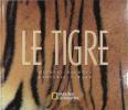 Le Tigre. WARD Geoffrey C. & NICHOLS Michael