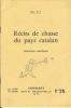 Récits de chasse du pays Catalan - aventures véridiques. JOAN D. I.