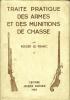 Traité pratique des armes et des munitions de chasse.. LE FRANC Roger