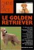 Le Golden Retriever. GINOULHIAC L.