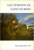 Les témoins de Saint Hubert. ROLAND René Miguel