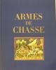 ARMES DE CHASSE. BRISSAC (Duc de)