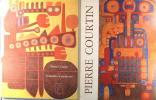 Pierre Courtin, Huiles et gouaches - Gouaches et peintures. (Jacques Demougin, Louis Pons & Pierre Courtin)