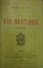 La vie rustique 1887-1888. DIGUET Charles (Exemplaire enrichi  d'un envoi de l'auteur)