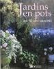 Jardins en pots au fil des saisons. (Jardin)