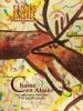 Saisons d'Alsace n°118 - Scènes de chasse en Alsace - Les nouveaux horizons d'un paradis perdu. (Revue) Puymartin, Bischoff, ...
