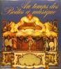 Des origines aux orgues de fête foraine.. Daniel Bonhôte