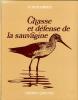 CHASSE ET DéFENSE DE LA SAUVAGINE. DESCOMBES Robert