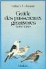 Guide des passereaux granivores Embérizinés.. ARMANI Gilbert C.