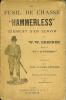 "LE FUSIL DE CHASSE "" HAMMERLESS "", comment s'en servir. GREENER W. W."