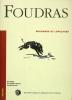 Soudards et Lovelace. FOUDRAS (MARQUIS DE)