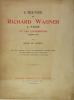 L'oeuvre de Wagner à Paris et ses interprètes (1850-1914). CURZON de Henri