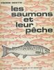 Les saumons et leur pêche. BERTIN Pierre