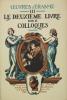 OEUVRES D'ERASME - III - Le deuxième livre des colloques. ERASME