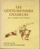 Les gentilshommes chasseurs. FOUDRAS (Marquis de)