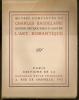 """""""OEUVRES COMPLETES DE CHARLES BAUDELAIRE"""" Edition critique par F.-F. Gautier """"L'ART ROMANTIQUE"""". BAUDELAIRE (Charles)"""