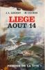 Liège, Août 14 . LHOEST J.L. - GEORIS M.